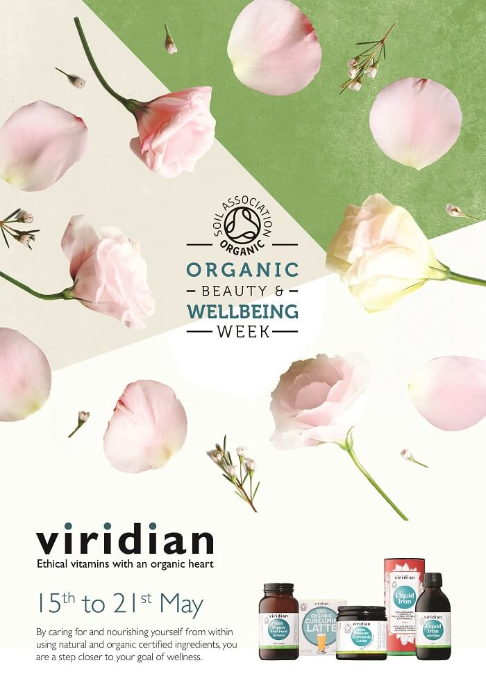 Viridian Nutrition joins Soil Association's Organic Beauty and Wellbeing Week 15-21 May 2017